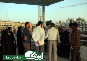 دیدار تعدادی از دانشجویان و اساتید از روند ساخت صحن حضرت عقیله بنی هاشم (سلام الله علیها)